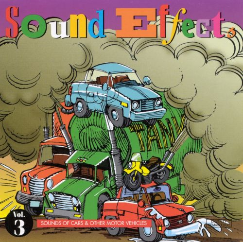 Sound Effects, Vol. 3: Sounds of Cars & Other Motor Vehicles