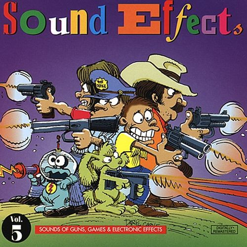 Sound Effects, Vol. 5: Sounds of Guns, Games & Electronic Effects