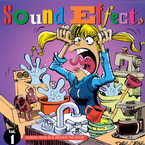 Sound Effects, Vol. 1: Sounds From In & Around the House