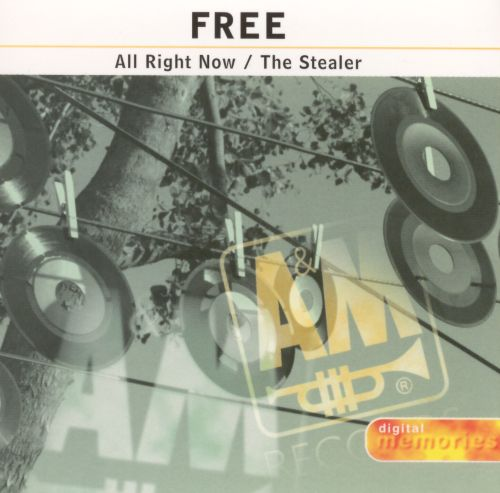 All Right Now/The Stealer