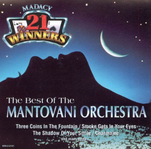 The Best of the Mantovani Orchestra [Madacy 1997]