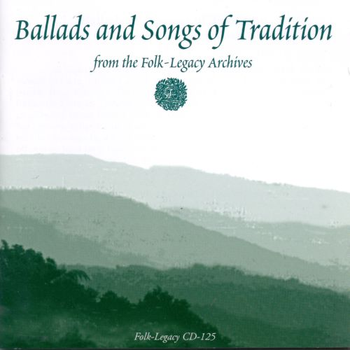 Ballads & Songs of Tradition
