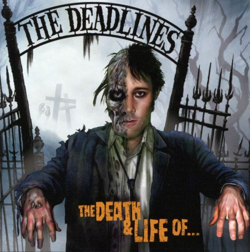The Death and Life of the Deadlines