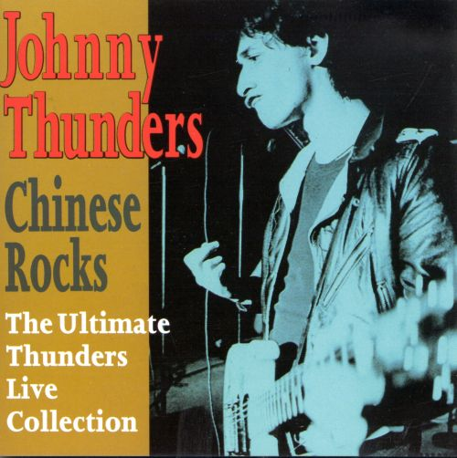 Chinese Rocks: Ultimate Thunders Live Collection