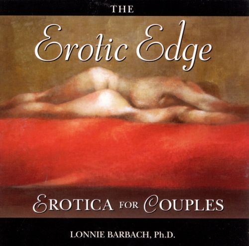 The Erotic Edge: Erotica for Couples