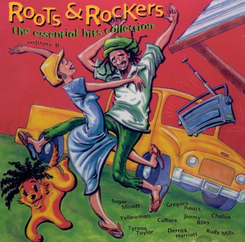 Roots & Rockers: The Essential Hits Collection, Vol. 2