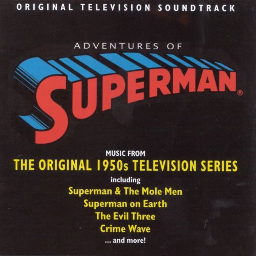 The Adventures of Superman: Music From the Original 1950s Television Series [Original Television Soundtrack]