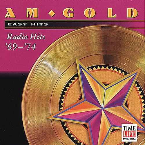 AM Gold: 70's Easy Hits