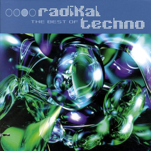 The Best of Radikal Techno