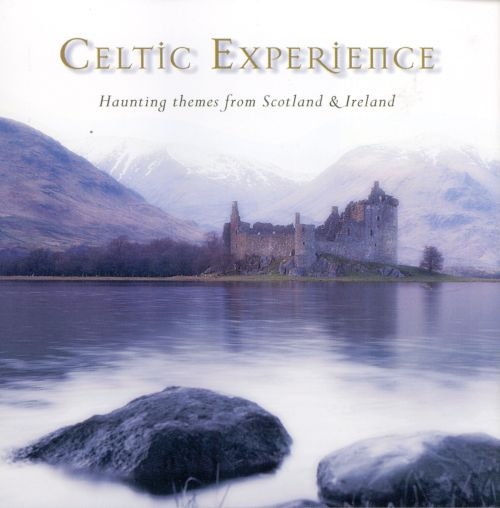 The Celtic Experience, Vol. 3: Haunting Themes From Scotland And Ireland