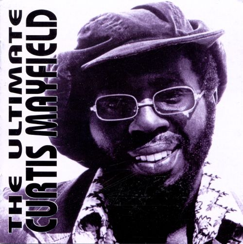 The Ultimate Curtis Mayfield