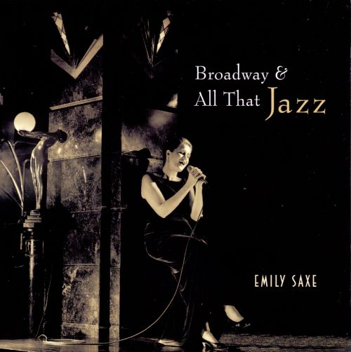 Broadway & All That Jazz