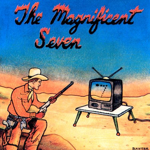 The Magnificent Seven: The Best of the Worst