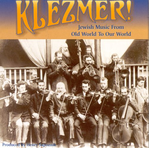 Klezmer: From Old World To Our World