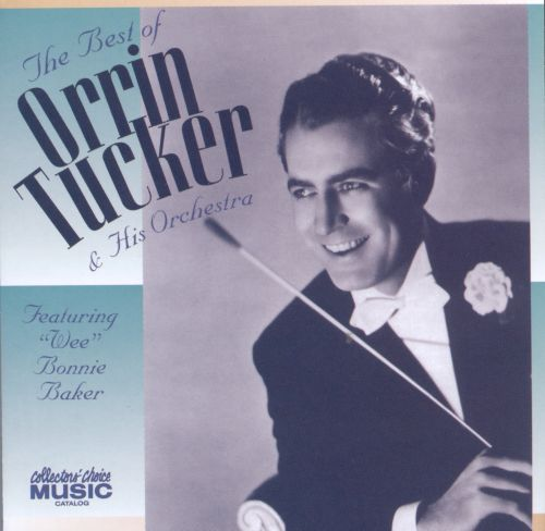 The Best of Orrin Tucker And His Orchestra