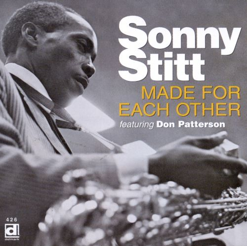 Made For Each Other: Made For Each Other - Sonny Stitt