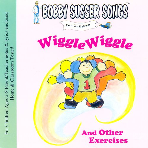 Wiggle Wiggle and Other Exercises