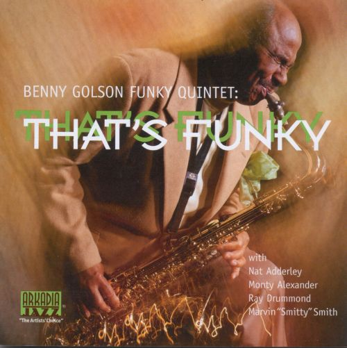 Image result for benny golson that's funky