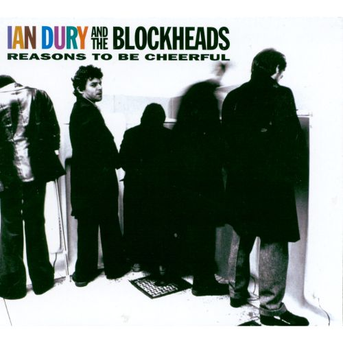 Reasons to be cheerful the very best of ian dury the blockheads solutioingenieria Choice Image