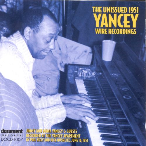 The Unissued 1951 Yancey Wire Recordings