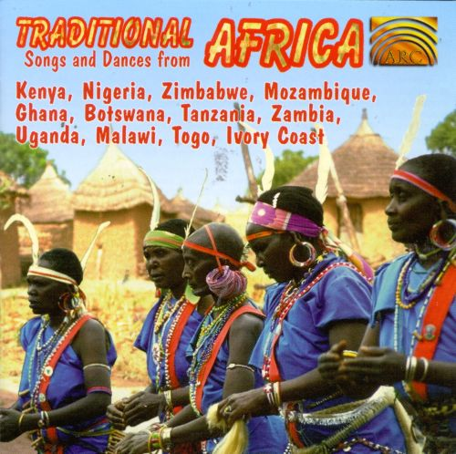 Traditional Songs & Dances from Africa [1997]