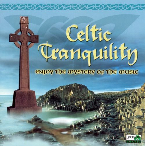 Celtic Tranquility [Laserlight]