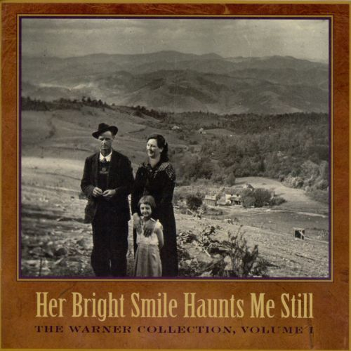 The Warner Collection, Vol. 1: Her Bright Smile Haunts Me Still