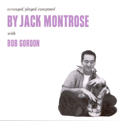 Arranged/Played/Composed by Jack Montrose