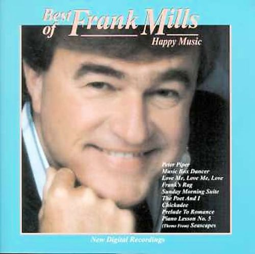 The Best of Frank Mills: Happy Music