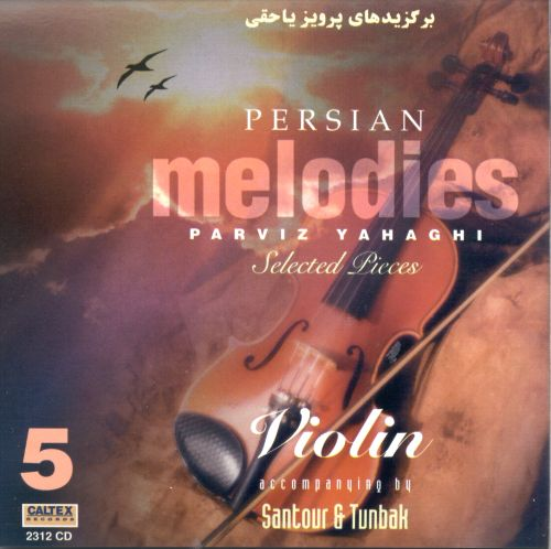 Persian Melodies, Vol. 5: Selected Pieces