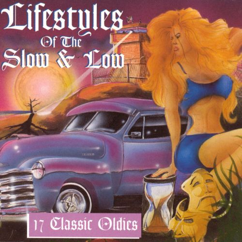 Lifestyles of the Slow & Low