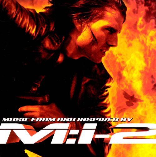 Mission: Impossible 2 [Original Soundtrack]