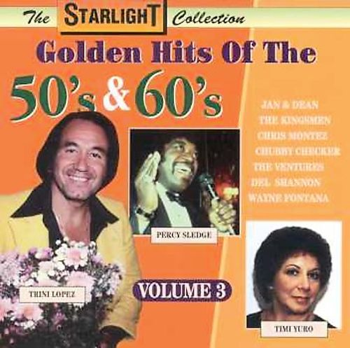Golden Hits of the 50' S & 60's, Vol. 3