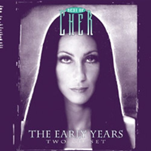 Best of Cher: The Early Years [Columbia River]