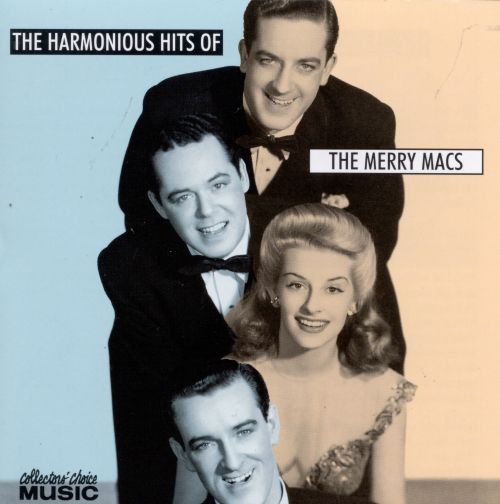 The Harmonious Hits of the Merry Macs