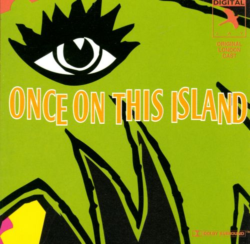Once on This Island [Jay]