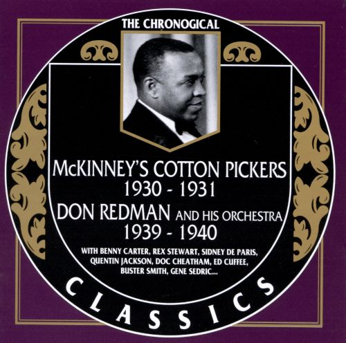 McKinney's Cotton Pickers 1930-1931/Don Redman and His Orchestra 1939-1940