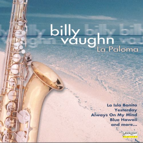 The Best of Billy Vaughn: La Paloma