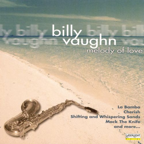 The Best of Billy Vaughn: Melody of Love