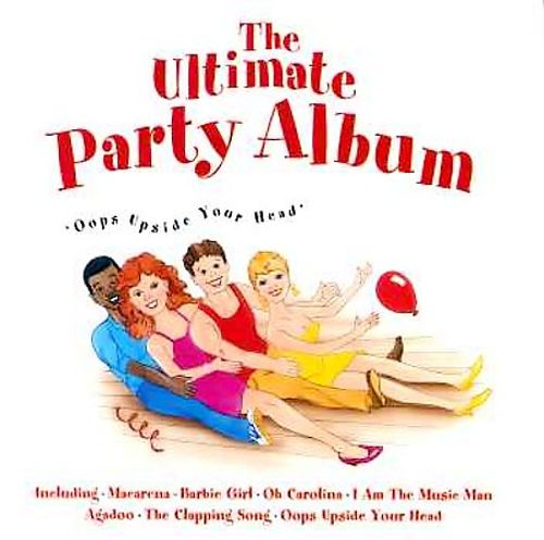 Ultimate Party Album: Oops Up