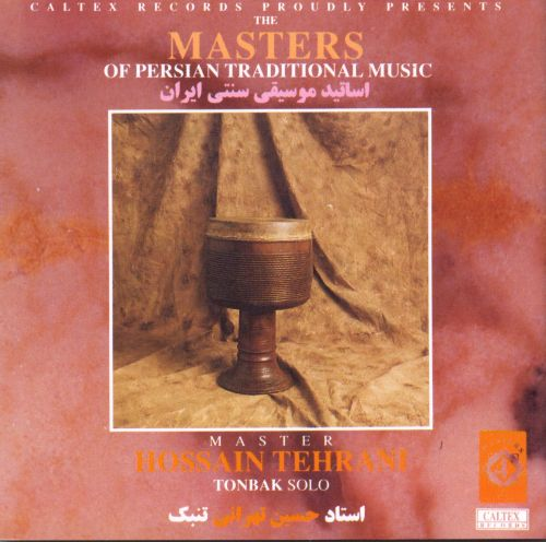 Masters of Persian Traditional Music: Tonbak Solo