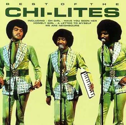 The  Best of the Chi-Lites [Pegasus]