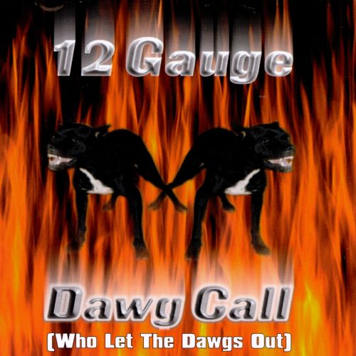 Dawg Call (Who Let Da Dawgs Out)