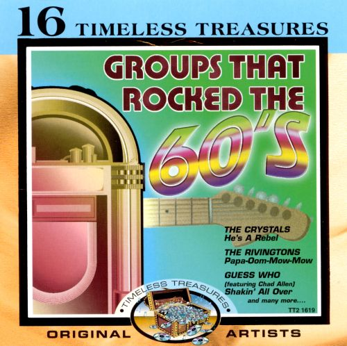 Groups That Rocked the 60's
