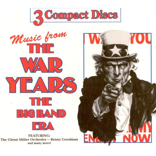 War Years: The Big Band Era - Various Artists | Songs ...