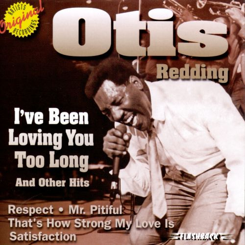 I've Been Loving You Too Long & Other Hits