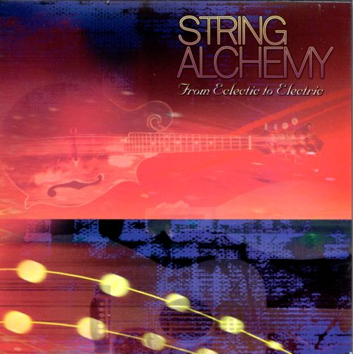 String Alchemy: From Eclectic to Electric