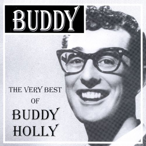 The Very Best of Buddy Holly [Dressed to Kill]
