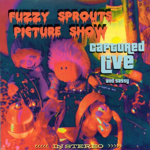 Fuzzy Sprouts Picture Show