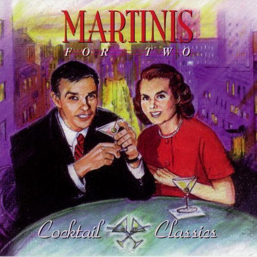 Cocktail Classics: Martini for Two